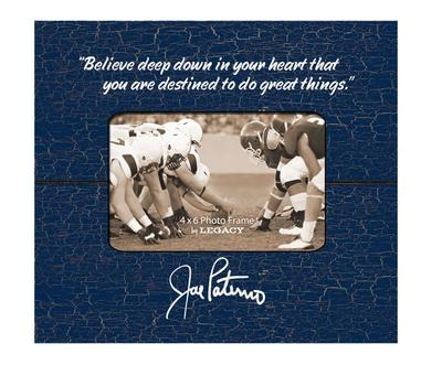 Legacy - Penn State Joe Paterno Believe 6x4 Picture Frame