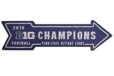 Legacy - Penn State Big Ten Champions Wooden Arrow Sign