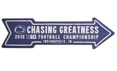 Legacy - Penn State Big Ten Chasing Greatness Wooden Arrow Sign