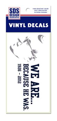 SDS Design - We Are Because He Was Decal