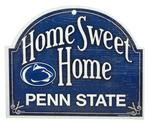 Penn State Home Sweet Home Sign